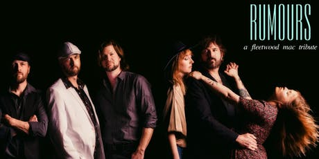 Rumours- A Fleetwood Mac Tribute tickets