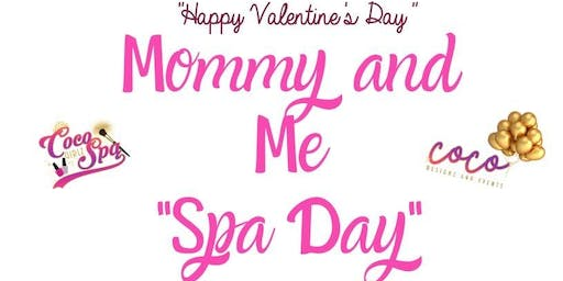 "VALENTINE'S DAY Mommy & Me ""Spa Day"""