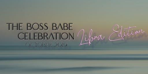 The Boss Babe Celebration: Libra Edition