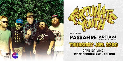 FORTUNATE YOUTH & PASSAFIRE w/ ARTIKAL SOUND SYSTEM - Deland