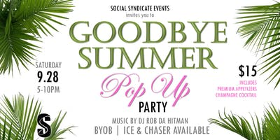 GOOD BYE SUMMER  POP-UP PARTY