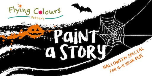 'Paint A Story' - Halloween Special for 4-8 year olds 4pm-5pm