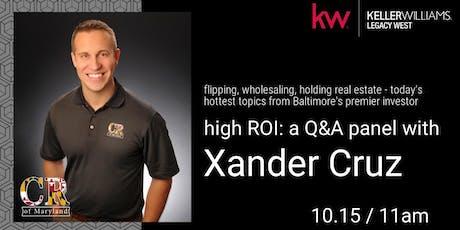 high ROI: a Q&A panel with Xander Cruz tickets