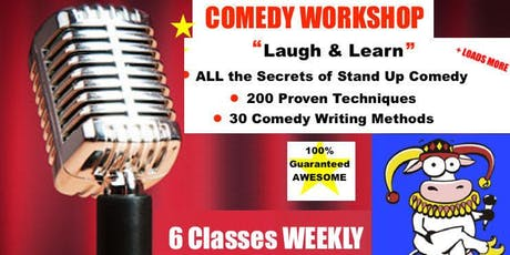 Stand Up Comedy WORKSHOP - 6x TUESDAYS @ 7 pm to 9 pm - SEPTEMBER 17 to OCTOBER 22, 2019 tickets