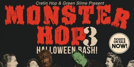 Monster Hop 3rd Annual Halloween Bash tickets