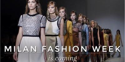 MILANO FASHION WEEK - Programma ed Eventi