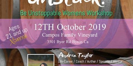 Get Unstuck. Be Unstoppable Women's Workshop tickets