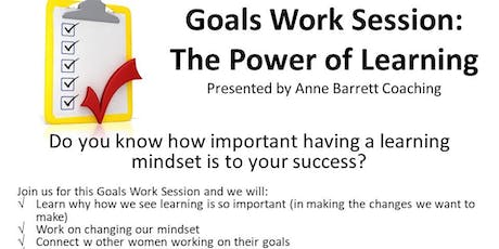 10-16-19 Goals Work Session: The Power of Learning tickets