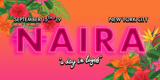 NAIRA PARTY - A Day In Lagos!