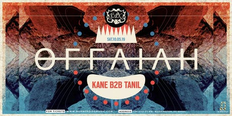 Offaiah w/ Kane b2b Tanil at Sax tickets