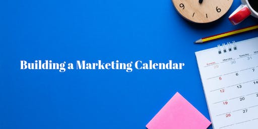 Lunch and Learn - Building a Marketing Calendar