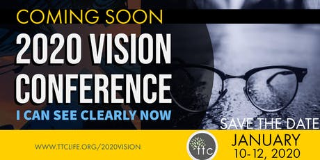 2020 Vision Conference: I Can See Clearly Now tickets
