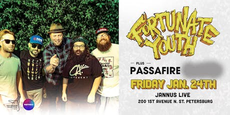 FORTUNATE YOUTH & PASSAFIRE w/ TBA - St Pete tickets