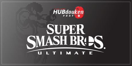 HUBdouken Fest | Super Smash Bros Ultimate tickets