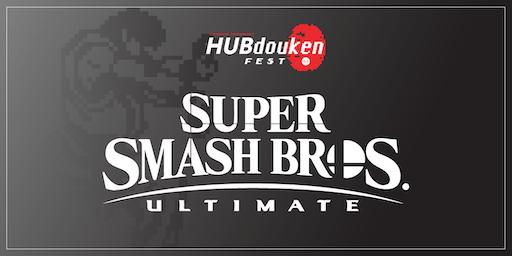 HUBdouken Fest | Super Smash Bros Ultimate