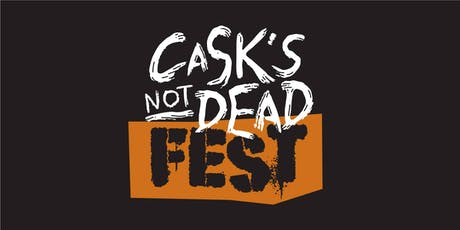 Cask's Not Dead Fest 2019 tickets