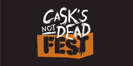 Cask's Not Dead Fest 2019
