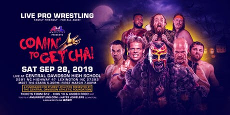AML Wrestling presents: Comin' To Get 'Cha! tickets