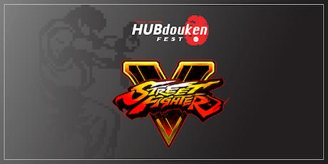 HUBdouken Fest | Street Fighter V tickets