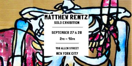 "Matthew Rentz ""Introduction"" Solo Art Exhibition tickets"