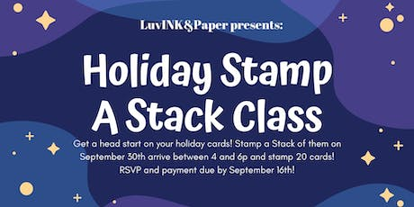 Holiday Stamp A Stack 2 tickets