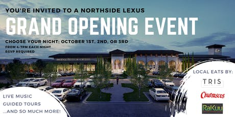 Northside Lexus Grand Opening  Events (October 1st, 2nd, and 3rd) tickets