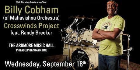 Billy Cobham (of Mahavishnu Orchestra) Crosswinds Project ft. Randy Brecker tickets