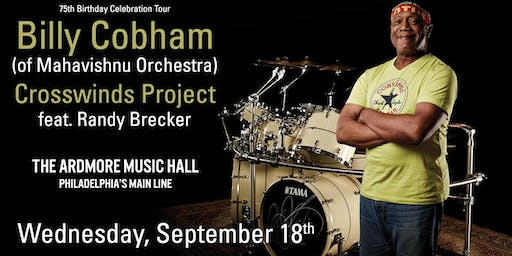 Billy Cobham (of Mahavishnu Orchestra) Crosswinds Project ft. Randy Brecker