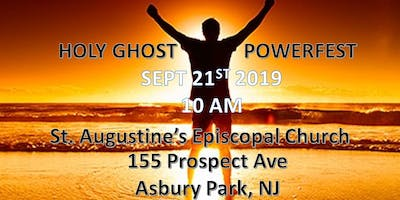 HOLY GHOST POWER FEST  St. Augustine's Episcopal Church, Asbury Park