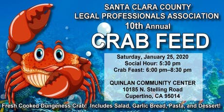 Santa Clara County Legal Professionals Association 10th Annual Crab Feed tickets