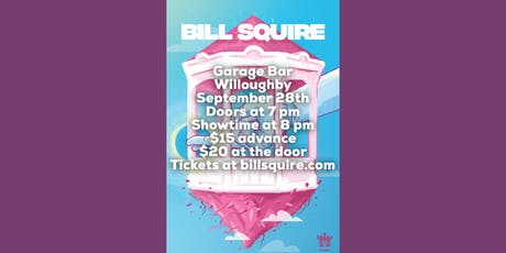 Bill Squire at Garage Bar Willoughby tickets