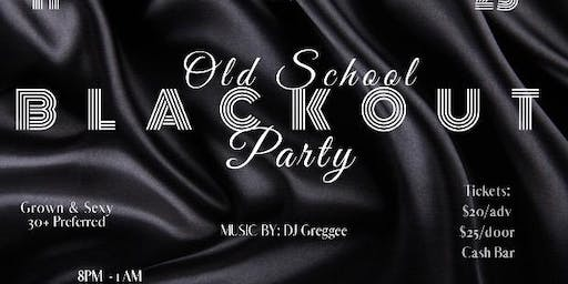 Florida Classic Core Group, LLC Present Old School BlackOut Party