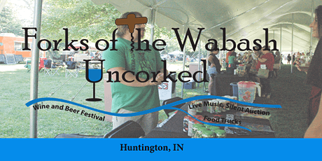 FORKS OF THE WABASH UNCORKED BEER AND WINE FESTIVAL tickets