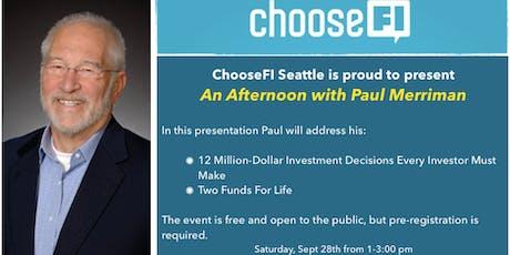 Choose FI Seattle Meetup with Paul Merriman tickets