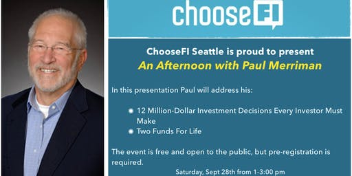Choose FI Seattle Meetup with Paul Merriman