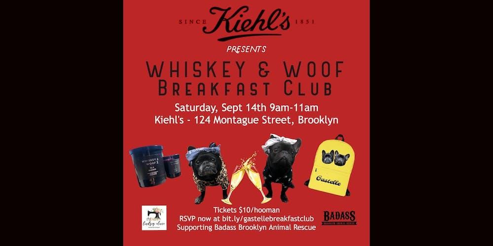 Kiehl's Presents WHISKEY & WOOF Breakfast Club with Gastelle