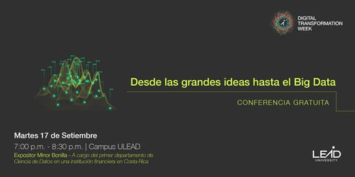 Desde las Grandes Ideas hasta el Big Data