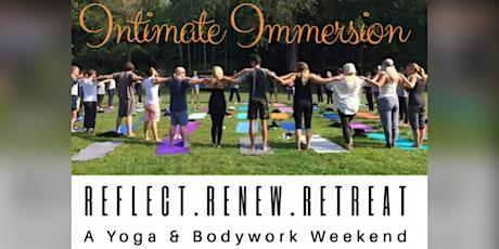 Intimate Immersion: Yoga & Bodywork Weekend Retreat tickets