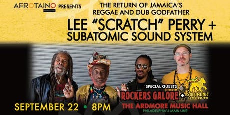 "Lee ""Scratch"" Perry & Subatomic Sound System tickets"