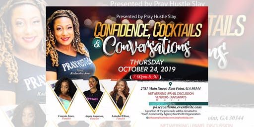 Powered by Mogul Life Pray Hustle Slay: Confidence Cocktails & Conversation