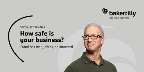 How safe is your business? tickets