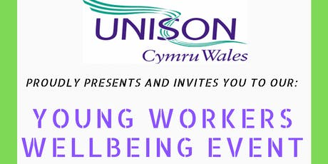 Young Workers Well-being Event by UNISON Cymru/Wales tickets