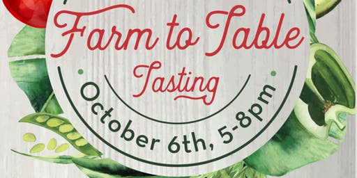 Farm to Table Tasting