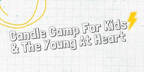 Candle Camp For Kids - west elm Dumbo tickets