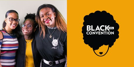 Black Girl Convention 2019 tickets