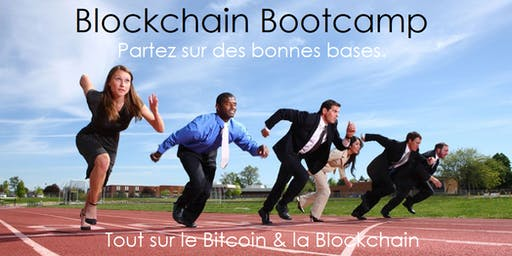 Blockchain Bootcamp: Partez sur des bonnes bases.