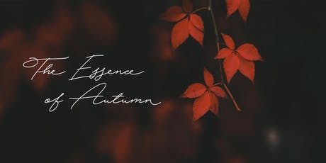 The Essence of Autumn tickets