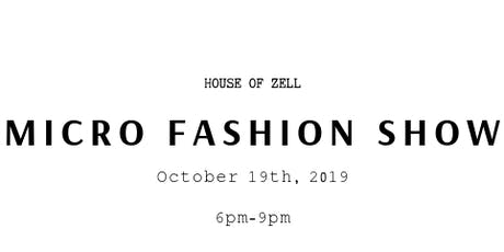 House of Zell's Micro Fashion Show tickets