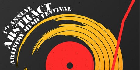 1st Annual Abstract Artistry Music festival tickets