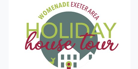 Womenade Exeter Area Holiday House Tour tickets